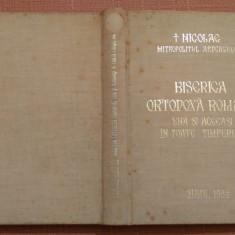 Biserica Ortodoxa Romana...Dedicatie si Autograf - Nicolae, Mitrop. Ardealului