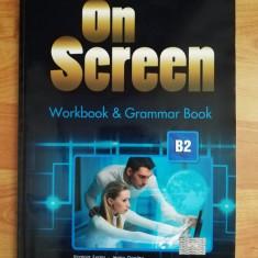 On Screen B2 Workbook and Grammar Book