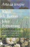 Arta ca terapie - Alain de Botton, John Armstrong