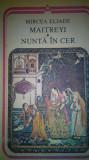 Mircea Eliade - Maitreyi, Nunta in cer