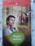 MAGIA UMBREI-NORA ROBERTS VOL 2 TRILOGIA MAGICA 2014