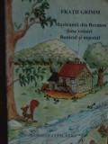 Fratii Grimm - Muzicantii din Bremen. Sase voinici. Bunicul si nepotul