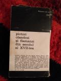 Pictori olandezi si flamanzi din sec al XVII lea 2 vol Ri
