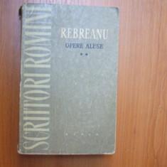Liviu Rebreanu Opere alese volumul 2 Ion Bucuresti 1959