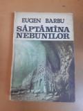 Eugen Barbu, Săptămâna nebunilor