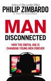 Man Disconnected | Philip Zimbardo, Nikita D. Coulombe