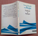 Explicatie si intelegere - Georg Henrik von Wright, Humanitas