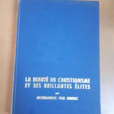 Felix Dubneac, La beaute du christianisme et ses brillantes elites