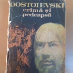 Dostoievski Crima si pedeapsa Bucuresti 1982, F.M. Dostoievski