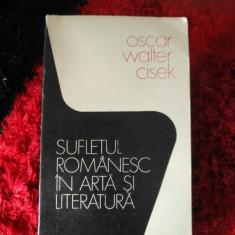 Oscar Walter Cisek - Sufletul romanesc in arta si literatura Rj