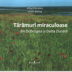 Taramuri miraculoase Mihai Petrescu/Victor Bortas Ed. Victor 2016 album color