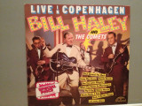 BILL HALEY  & The Comets – LIVE IN COPENHAGEN (1970/POLYDOR/RFG) - Vinil/NM+