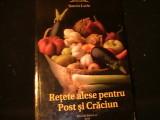 RETETE ALESE PENTRU POST SI CRACIUN--SIMONA LAZAR-192 PG-, Alta editura