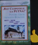 Bat clopotele la Putna pentru eroii armatei romane Constantin Ucrain Ioan Lucan