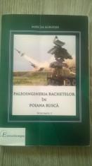 PALEOINGINERIA RACHETELOR IN POIANA RUSCA-VOL.1-MIRCEA GOLOSIE foto