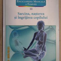 VOL III SARCINA , NASTEREA SI INGRIJIREA COPILULUI