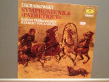 TSCHAIKOWSKY – SYMHONY no 6 - cu : Von Karajan (1981/Polydor/RFG) - VINIL/ca NOU, deutsche harmonia mundi
