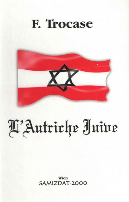 L'Autriche Juive - F. Trocase- Viena Samizdat 2000 limba franceza cartonata