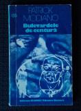 Patrick Modiano - Bulevardele de centură