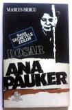 Dosar Ana Pauker de Marius Mircu