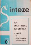 VALORI SI ECHIVALENTE UMANISTICE - Zoe Dumitrescu Busulenga