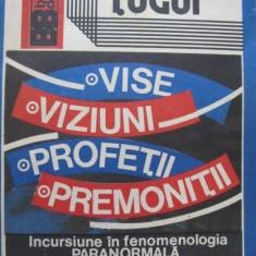ION TUGUI-VISE/VIZIUNI/PROFETII/PREMONITII
