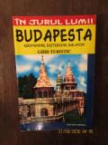 IN JURUL LUMII.BUDAPESTA. GHID TURISTIC