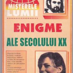 ENIGME ALE SECOLULUI XX COLECTIA MISTERELE LUMII