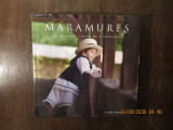 Florin Andreescu - Maramures, tara veche