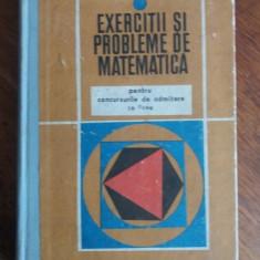 EXERCITII SI PROBLEME DE MATEMATICA PENTRU ATMITERE IN LICEE GR.GHEBA 1971, Alta editura