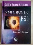 Ovidiu-Dragos Argesanu - Dimensiunea PSI
