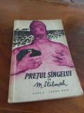 M. Stelmah - Pretul Sangelui - Cartea Rusa 1959