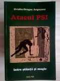 Ovidiu-Dragos Argesanu - Atacul PSI intre stiinta si magie