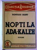 Romulus Dianu - Nopti la Ada-Kaleh (Prima editie, 1932)