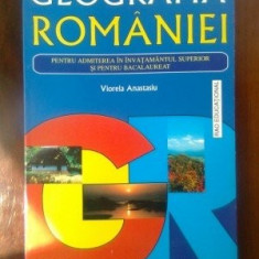 GEOGRAFIA ROMANIEI-VIORELA ANASTASIU  BACALAUREAT SI ADM.INVATAMANTUL SUPERIOR