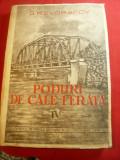 G.K.Evgrafov - Poduri de Cale Ferata -vol.IV 1951- Ed. Documentare CFR