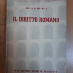 Emilio Albertario, Il diritto romano, Drept roman, Milano - Messina 1940