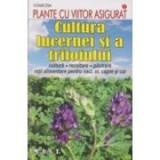 Cultura lucernei şi a trifoiului. Cultura, recoltare, păstrare, rații alimentare