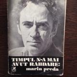 Marin Preda - Timpul nu mai avea rabdare