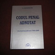 CONSTANTIN SIMA - CODUL PENAL ADNOTAT - CU PRACTICA JUDICIARA 1969-2000