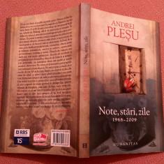 Note, stari, zile 1968 - 2009 - Andrei Plesu