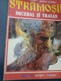 STRAMOSII DECEBAL SI TRAIAN
