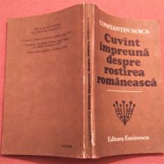 Cuvant impreuna despre rostirea romaneasca - Constantin Noica