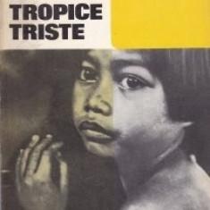 Claude Levi-Strauss - Tropice triste