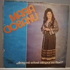 MARIA CIOBANU - DRAG MI-A FOST....(EPE 02381/ELECTRECORD) - Vinil/stare F. BUNA