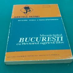 MUNICIPIUL BUCUREȘTI CU SECTORUL AGRICOL ILFOV*JUDEȚELE PATRIEI/1984
