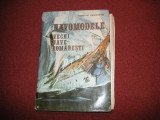Navomodele - Vechi nave romanesti - Cristian Craciunoiu (cu planse)