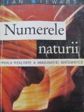Numerele naturii - Ireala realitate a imaginatiei matematice - Ian Stewart