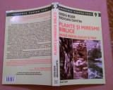 Plante Si Miresme Biblice Hrana Pentru Suflet Si Trup - Ovidiu Bojor, R. Dumitru, Alta editura, 2007