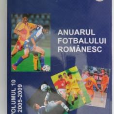 Anuarul fotbalului romanesc vol.10 2005-2009